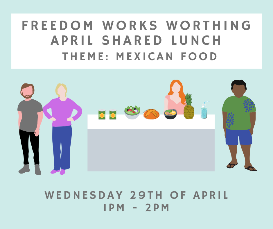 Worthing April Shared Lunch!