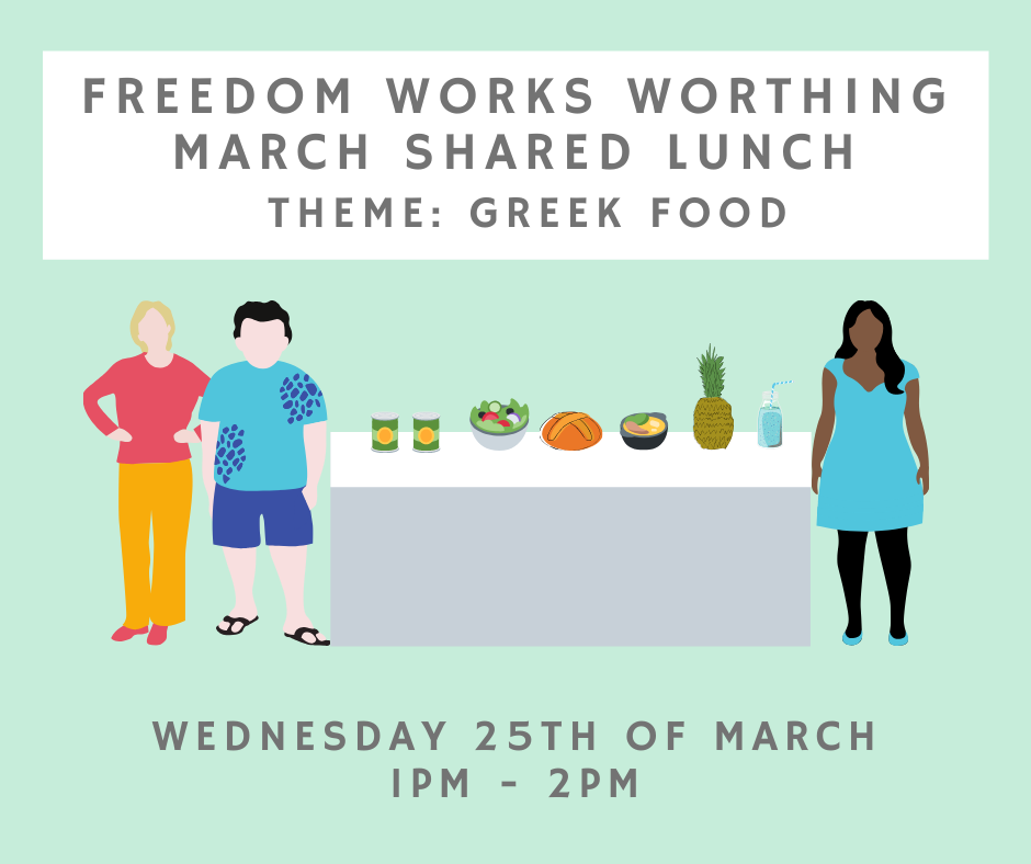 Worthing March Shared Lunch!