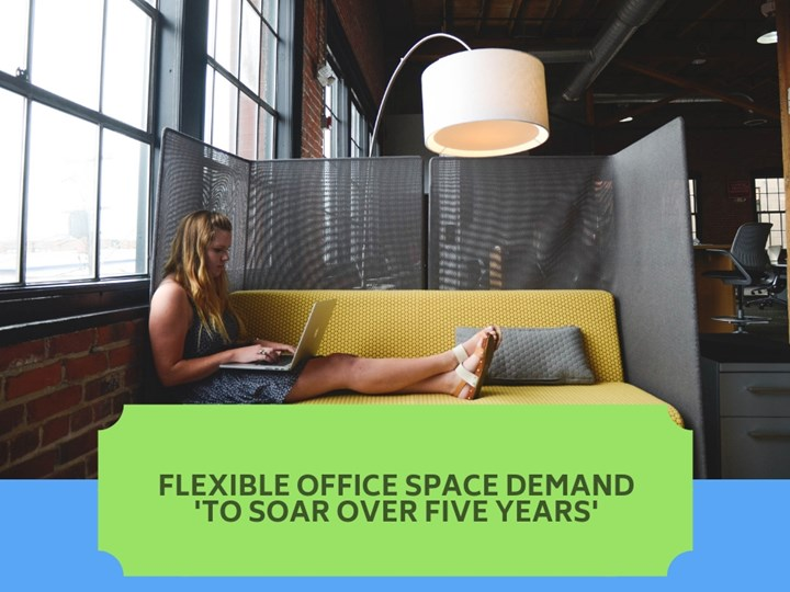 Flexible office space demand 'to soar over five years'
